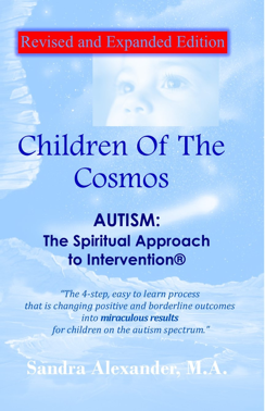 Children of the Cosmos: Autism The Spiritual Approach